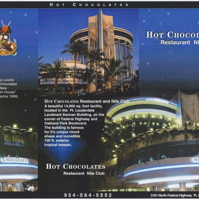 One of may projects in Florida..Hot Chocolates Restaurant & Nite Club